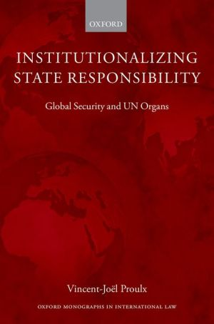 Institutionalizing State Responsibility