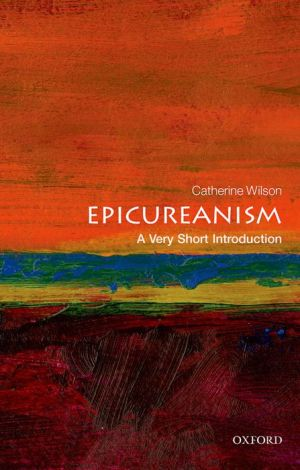 Epicureanism: A Very Short Introduction