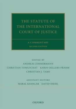 The Statute of the International Court of Justice: A Commentary
