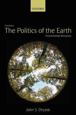 The Politics of the Earth: Environmental Discourses