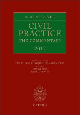 Blackstone's Civil Practice: The Commentary 2012