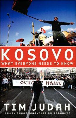 Kosovo : What Everyone Needs to Know
