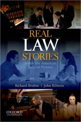 Real Law Stories: Inside the American Judicial Process