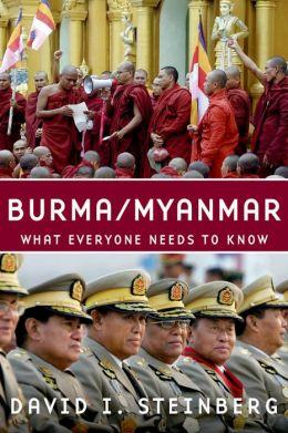 Burma/Myanmar: What Everyone Needs to KnowRG
