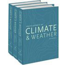 Encyclopedia of Climate and Weather, Second Edition