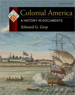 Colonial America: A History in Documents
