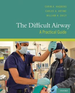 The Difficult Airway: A Practical Guide