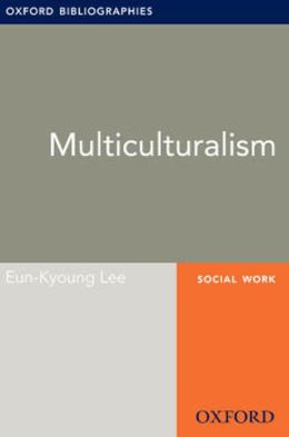 Multiculturalism: Oxford Bibliographies Online Research Guide