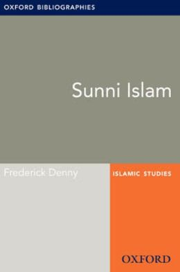 Sunni Islam: Oxford Bibliographies Online Research Guide