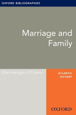 Marriage and Family: Oxford Bibliographies Online Research Guide
