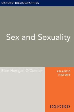 Sex and Sexuality: Oxford Bibliographies Online Research Guide