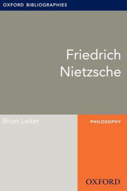 Friedrich Nietzsche: Oxford Bibliographies Online Research Guide
