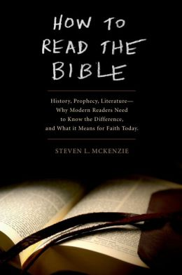How to Read the Bible: History, Prophecy, Literature--Why Modern Readers Need to Know the Difference and What It Means for Faith Today