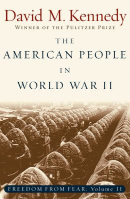 The American People in World War II: Freedom from Fear, Part Two