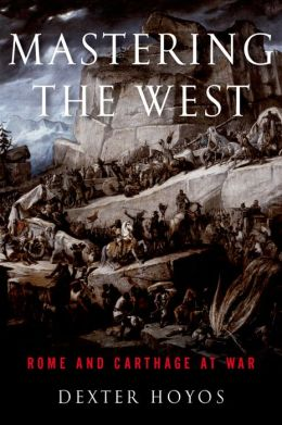 Mastering the West: Rome and Carthage at War