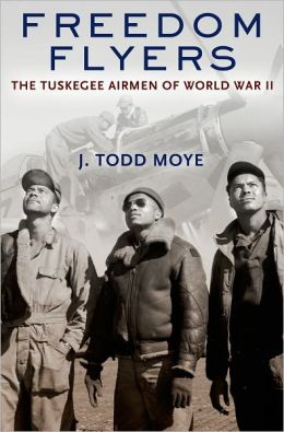 Freedom Flyers: The Tuskegee Airmen of World War II