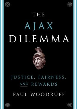 The Ajax Dilemma: Justice, Fairness, and Rewards