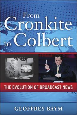 From Cronkite to Colbert