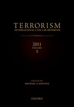 TERRORISM: INTERNATIONAL CASE LAW REPORTER 2011