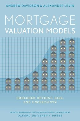 Mortgage Valuation Models: Embedded Options, Risk, and Uncertainty