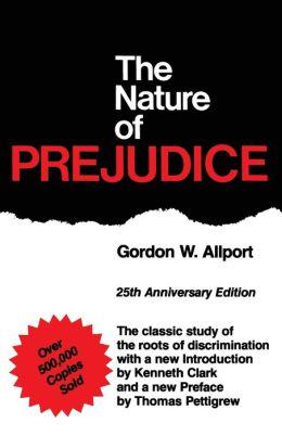 The Nature Of Prejudice, 25th Anniversary Edition