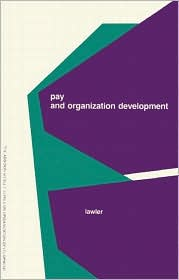 Pay and Organization Development