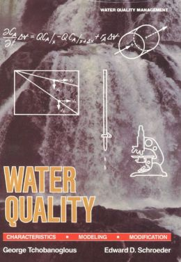 Water Quality Characteristics: Modeling and Modification, Volume 1