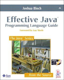 Effective Java Programming Language Guide
