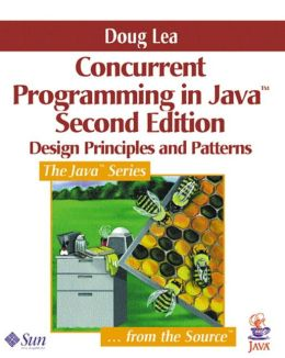 Concurrent Programming in Java: Design Principles and Pattern