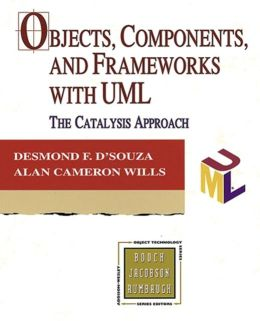 Objects, Components, and Frameworks with UML: The Catalysis Approach