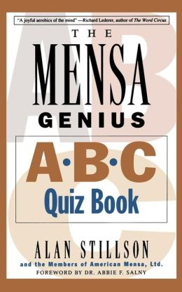 The Mensa Genius A-B-C Quiz Book
