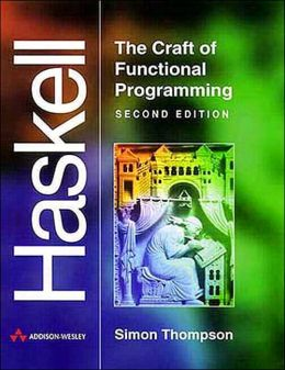 Haskell: The Craft of Functional Programming