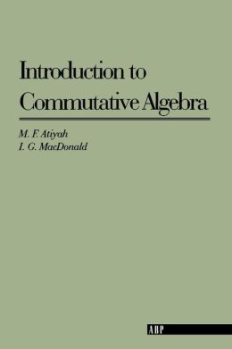 Introduction to Commutative Algebra
