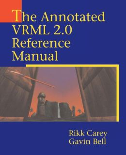 The Annotated VRML 2.0 Reference Manual