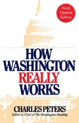 How Washington Really Works
