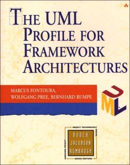 The UML Profile for Framework Architectures
