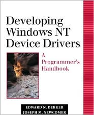 Developing Windows NT Device Drivers: A Programmer's Handbook