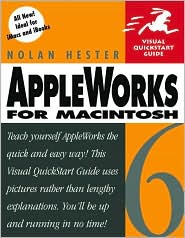 AppleWorks 6 for Macintosh : Visual QuickStart Guide