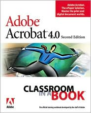 Adobe Acrobat 4.0 Classroom in a Book