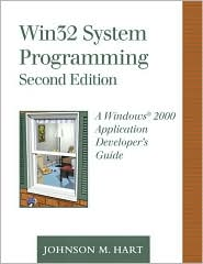 Win32 System Programming: A Windows 2000 Application Developer's Guide