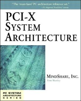 PCI-X System Architecture