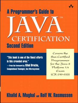A Programmer's Guide to Java Certification: A Comprehesive Primer