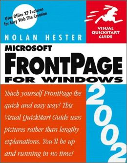 FrontPage 2002 for Windows: Visual QuickStart Guide