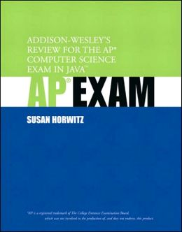 AP Exam: Addison-Wesley's Review for the AP Computer Science Exam in Java