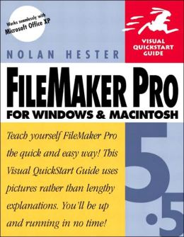 FileMaker Pro 5.5 for Windows and Macintosh (Visual QuickStart Guide Series)