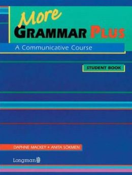 More Grammar Plus: A Communicative Course