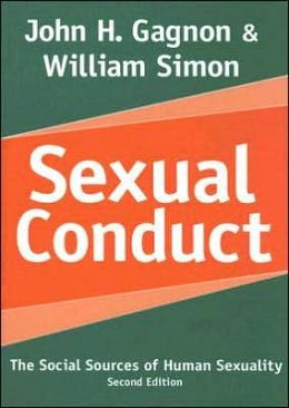 Sexual Conduct: The Social Sources of Human Sexuality (Second Edition)