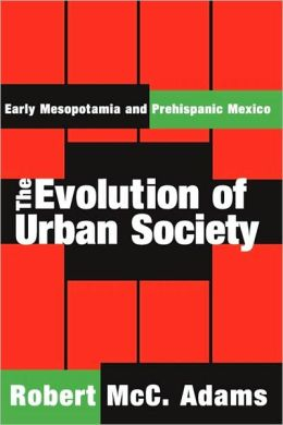The Evolution Of Urban Society