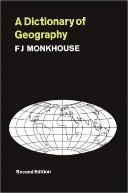 A Dictionary of Geography: Second Edition