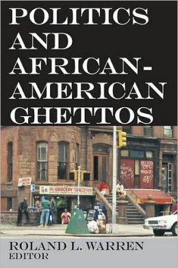 Politics and African-American Ghettos
